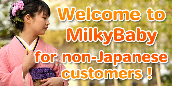Welcome to Milky Baby for non-Japanese customers!